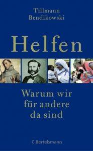 Tillmann Bendikowski, Helfen
