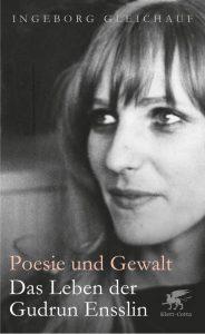 Ingeborg Gleichauf, Poesie und Gewalt