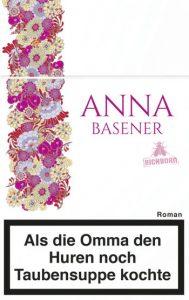 Anna Basener, Omma