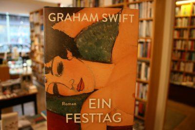 Graham Swift: Ein Festtag