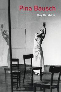 Guy Delahaye, Pina Bausch