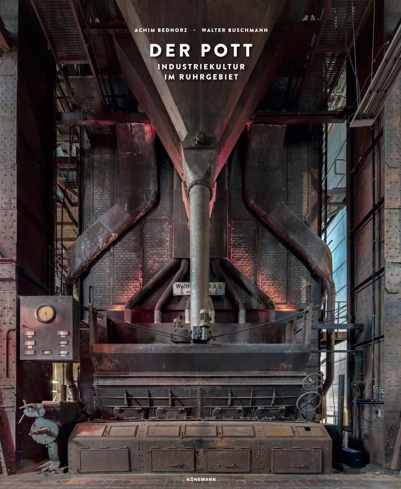 DER POTT - Industriekultur im Ruhrgebiet - proust wörter + töne GmbH
